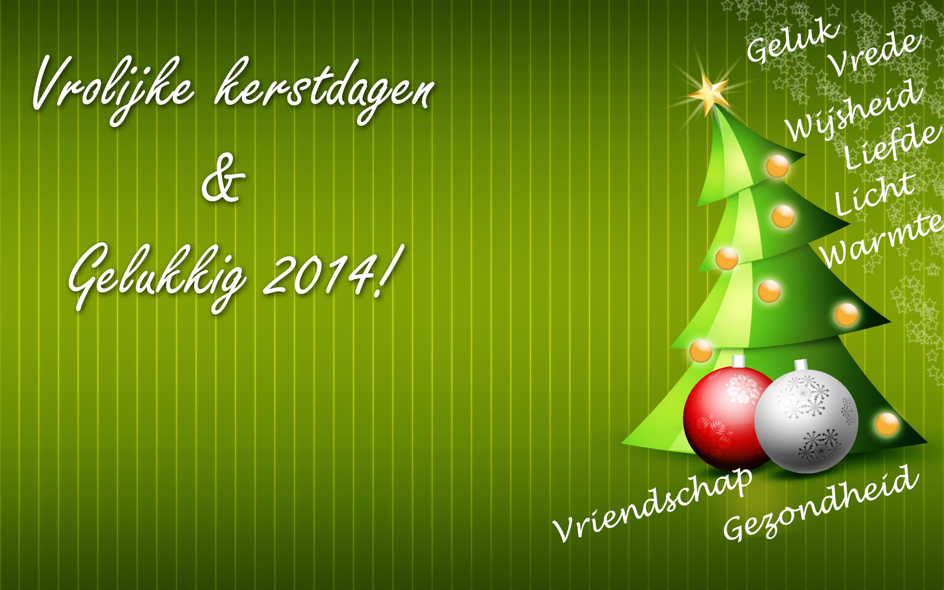 Vrolijke kerstdagen en een gelukkig 2014!