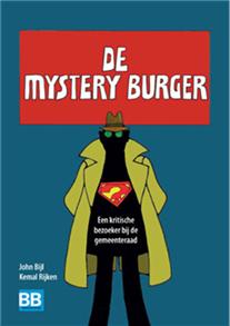 De vorige bezoeken aan de raadsvergaderingen door de Mystery Burger(s) zijn gebundeld in een boek.