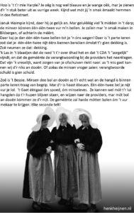 Bessie, Waimpie en Harpie discussiëren ook rustig in Huizer dialect over bereikbaarheid 112.