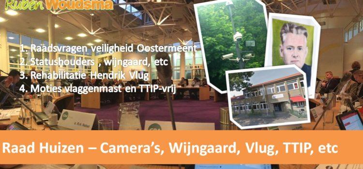 Gemeenteraad – Camera's, Wijngaard, rehabilitatie, etc
